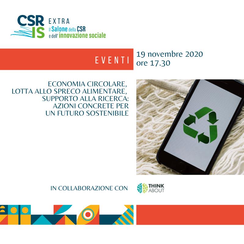 Economia circolare, lotta allo spreco alimentare, supporto alla ricerca: azioni concrete per un futuro sostenibile